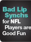 Bad Lip Synchs for NFL Players are Good Fun