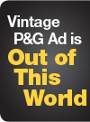 Vintage P&G Ad is Out of This World