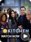 The Kitchen WATCH NOW