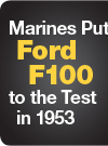 Marines Put Ford F100 to the Test in 1953