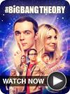 Big Bang Theory WATCH NOW
