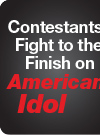 Contestants Fight to the Finish on American Idol