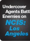 Undercover Agents Battle Enemies on NCIS: Los Angeles