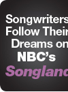 Songwriters Follow Their Dreams on NBC's Songland