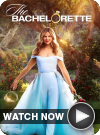 The Bachelorette WATCH NOW