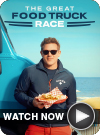 The Great Food Truck Race WATCH NOW