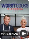 Worst Cooks in America - WATCH NOW