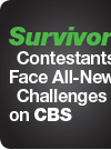 Survivor Contestants Face All-New Challenges on CBS