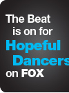 The Beat is on for Hopeful Dancers on FOX