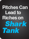Pitches Can Lead to Riches on Shark Tank