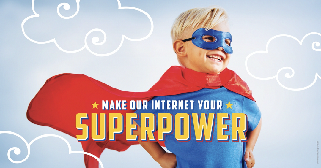 Make Your Internet Your Superpower